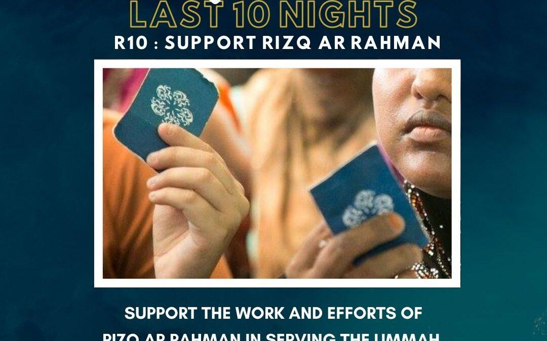 R10 – SUPPORT RIZQ AR RAHMAN